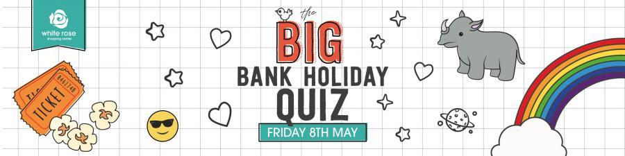 Leeds quiz Bank Holiday