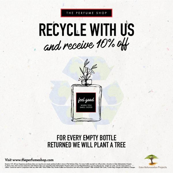 Recyle with us for 10% off at The Perfume Shop